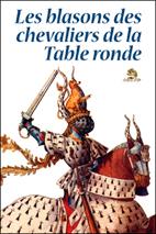Les blasons des chevaliers de la table ronde - Nom des chevaliers de la table ronde ...